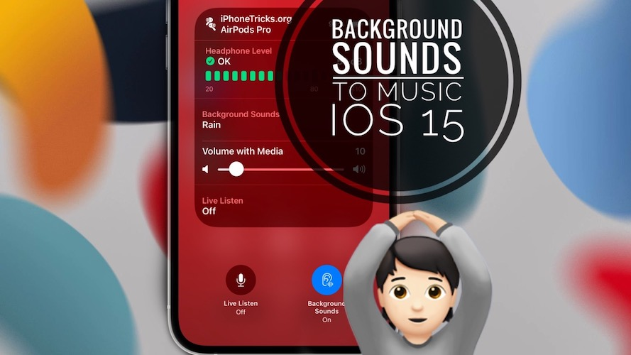 Background Sounds in Music iOS 15