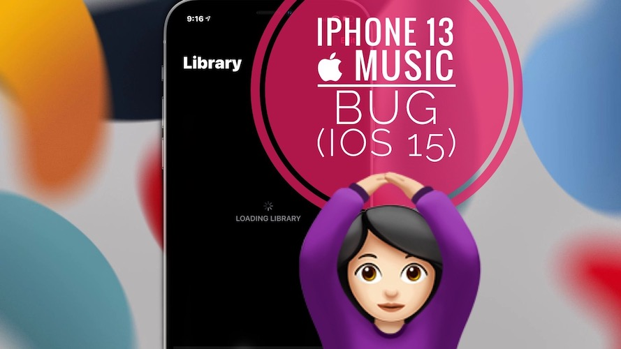 iPhone 13 Apple Music bug in iOS 15