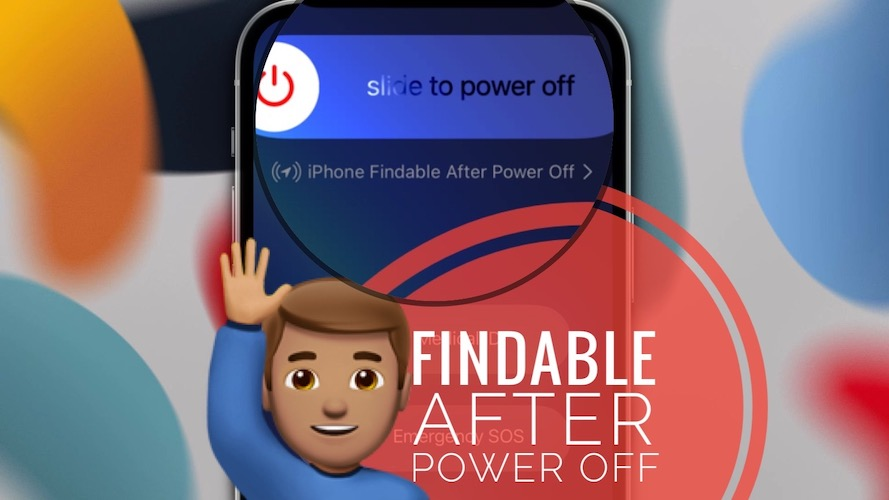 iPhone Findable After Power Off