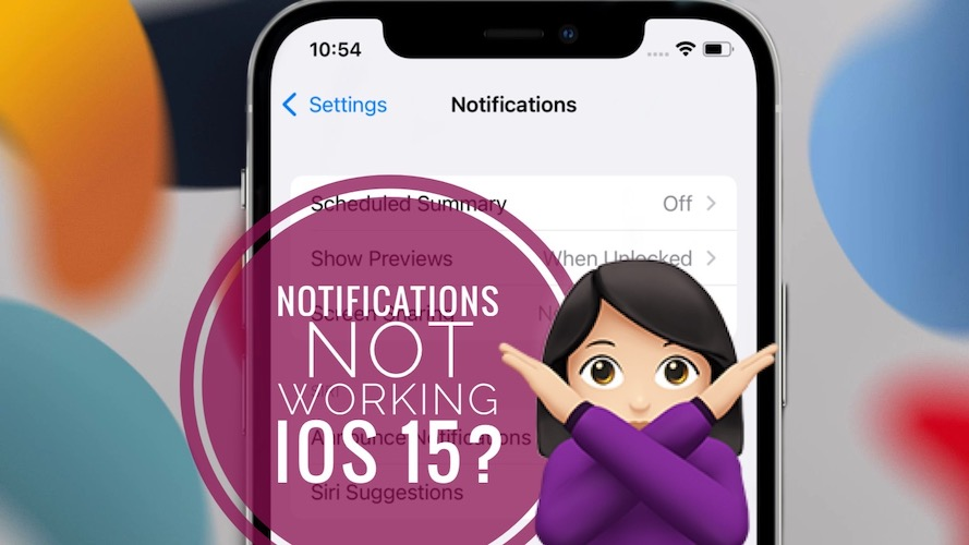 notifications not working in iOS 15
