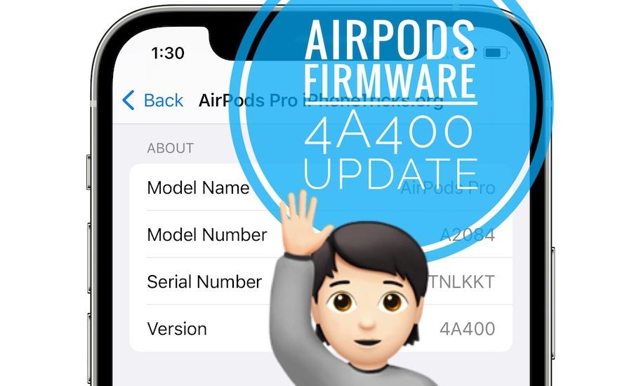 AirPods firmware 4a400 update