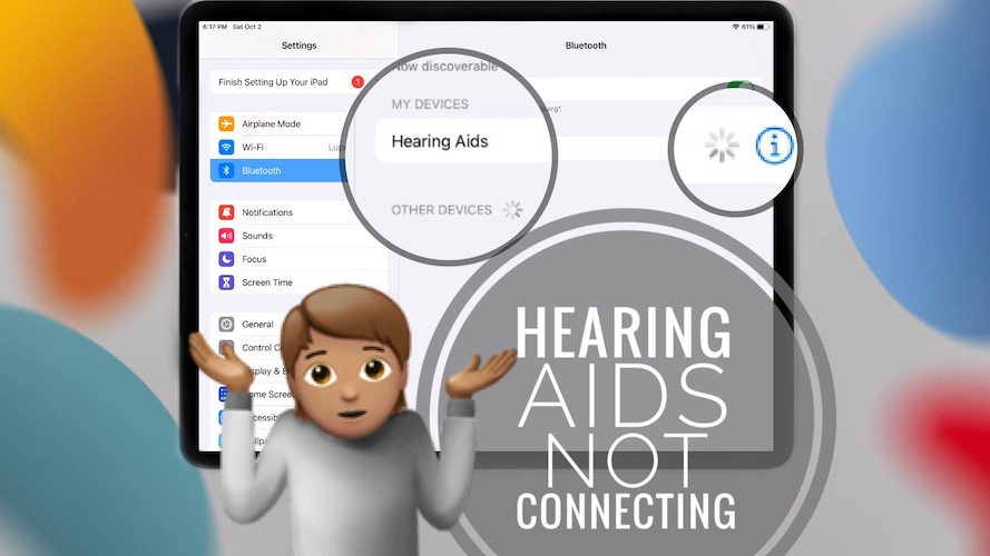 Hearing Aids not connecting to Bluetooth