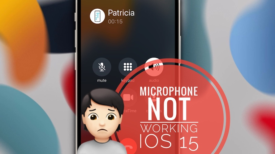Microphone not working in iOS 15