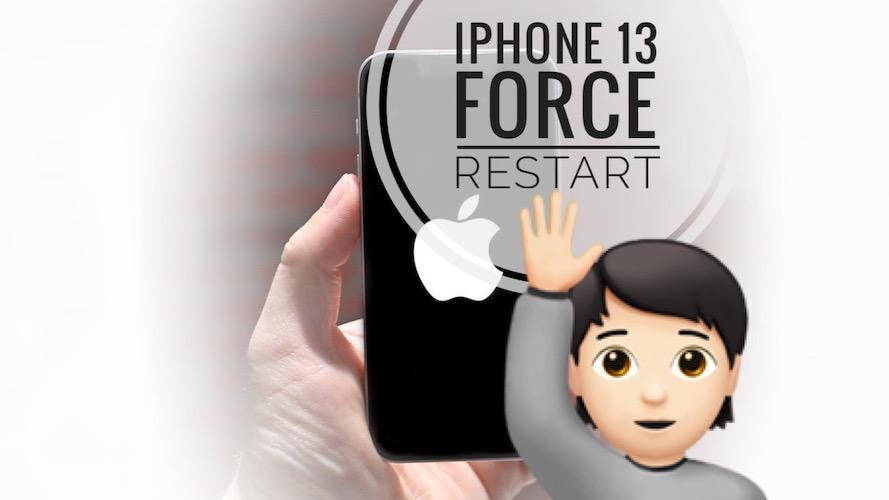 iPhone 13 force restart trick