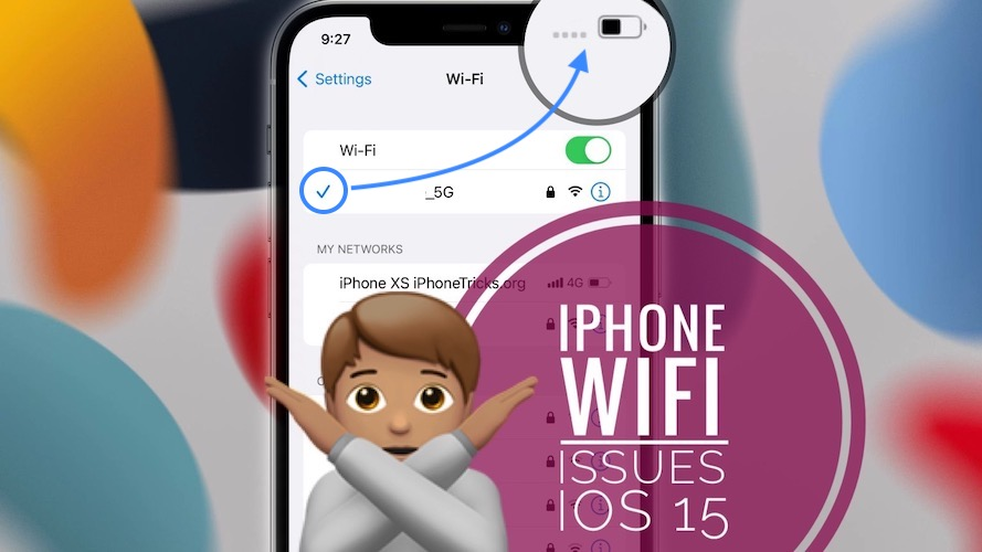 iPhone WiFi issues in iOS 15